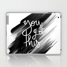 YOU GOT THIS HANDLETTERING QUOTE Laptop & iPad Skin