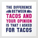 Tacos And Your Opinion by vectorplanet