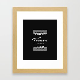 Truth is Treason in the Empire of Lies - Wikileaks Framed Art Print