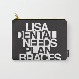 Lisa Needs Braces Carry-All Pouch