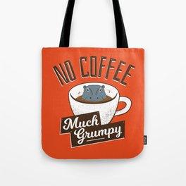 No Coffee, Much Grumpy - Hippo Tote Bag