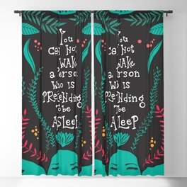 You can not wake a person who is pretending to be asleep inspirational quote, handlettering 005 Blackout Curtain