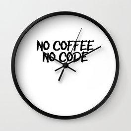 No Cofe No Code Wall Clock