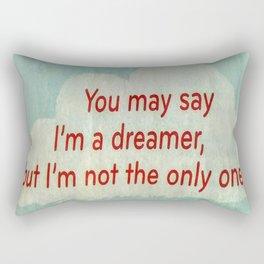I'm a dreamer Rectangular Pillow