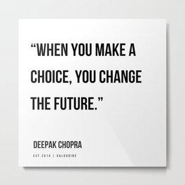 11  | Deepak Chopra Quotes | 191006 Metal Print