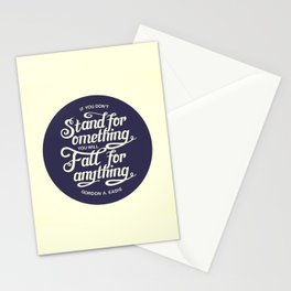 If You Dont Stand for Something You Will Fall for Anything Stationery Cards