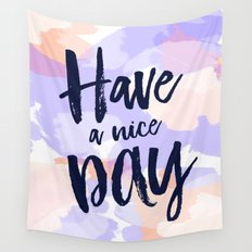 Have a nice day - purple + peach abstract typography Wall Tapestry
