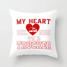 My heart belongs to a Trucker Throw Pillow