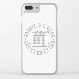 I'm ready for rock and roll Clear iPhone Case