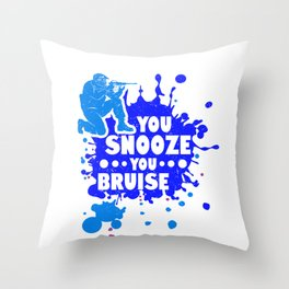 Paintballer Gifts You Snooze You Bruise Paint Ball Fun Throw Pillow