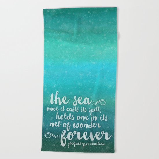 The Sea - Quote from Jacques Cousteau Beach Towel