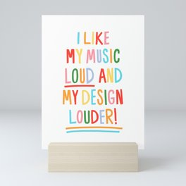 LOUD Mini Art Print