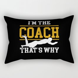 I'm The Coach That's Why Swimmer Gift Rectangular Pillow