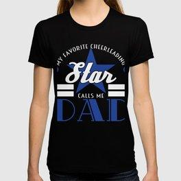"Cheerleading Tee For Cheerleaders Saying My Favorite Cheerleading Star Calls ME Dad"" T-shirt Design T-shirt"