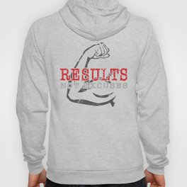 Results Not Excuses Hoody