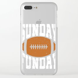 Sunday Funday Funny Football graphic for Sport Lovers Clear iPhone Case