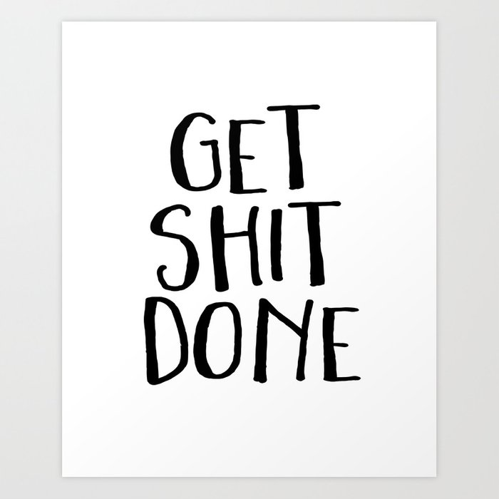 Motivational Quote Get Shit Done Fittnes Quote Gym Quote Gym Decor Poster Typography Teen Room Decor Art Print
