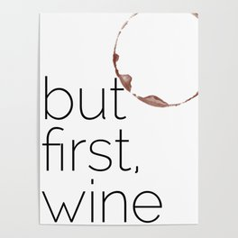 But First, Wine Poster
