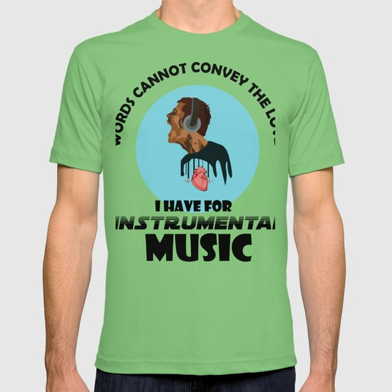 Words Cannot Convey The Love I Have For Instrumental Music Musicians Gift  T-shirt