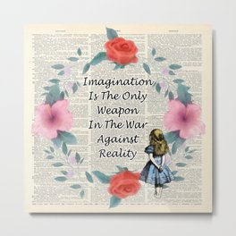 Floral Alice In Wonderland Quote on A Vintage Dictionary Page- Imagination Metal Print