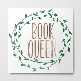 Book Queen Metal Print