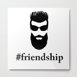 #friendship Metal Print