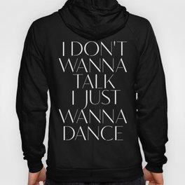 Girls Aloud 'I Don't Wanna Talk I Just Wanna Dance' Hoody