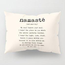 Namaste. Pillow Sham