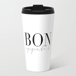 Bon Appetit,french Quote,Kitchen Sign,Kitchen Wall Art,Home Decor,Quote Prints,Typography Print Travel Mug
