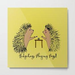 Hedgehogs Playing Pogs  Metal Print