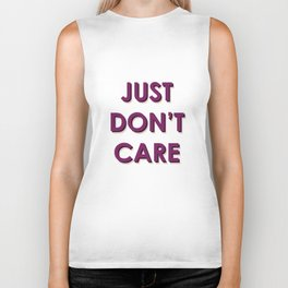 Just Don't Care Biker Tank
