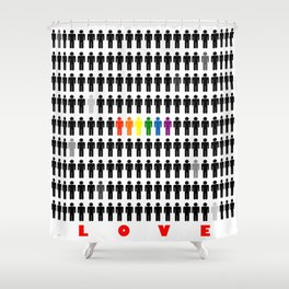 We are all the same color Shower Curtain