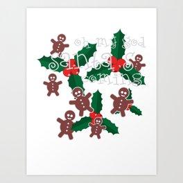 oh my god..santa's is coming Art Print