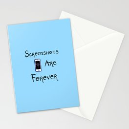 Screenshots Are Forever Stationery Cards