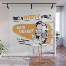 Nasty Women Vote Wall Mural