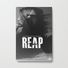 Reap Poster- Mirrors Metal Print