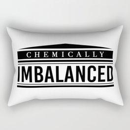 Chemically Imbalanced. Mental Health, Bipolar, Anxiety, Depression, Suicide Awareness, awareness Rectangular Pillow