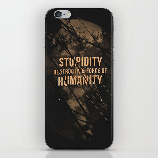 Stupidity iPhone & iPod Skin