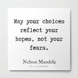 36   | Nelson Mandela  Quotes | 190818 Metal Print
