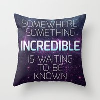 carl sagan Throw Pillows featuring Incredible - Carl Sagan Quote by Nicholas Redfunkovich