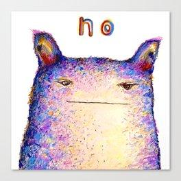 Just... no. Canvas Print