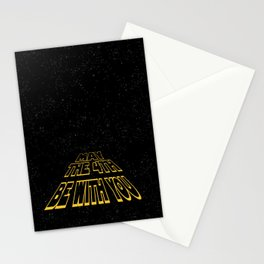 may the 4th be with you Stationery Cards