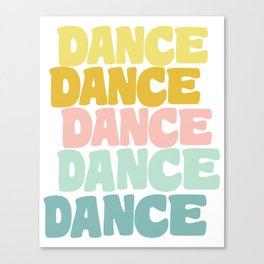 Dance in Candy Pastel Lettering Canvas Print