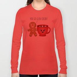 You Go Glen Cocoa! Long Sleeve T-shirt