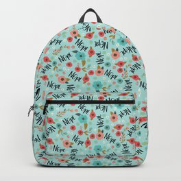 Pretty Not-So-Sweary: Nope- Day Backpack