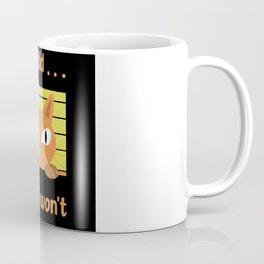 cattitude, cattitude lost, cattitude cats Coffee Mug