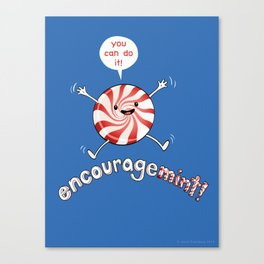 ENCOURAGEMINT (Red Peppermint) Canvas Print