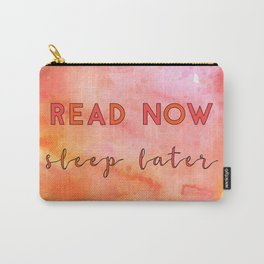 Read now, sleep later Carry-All Pouch