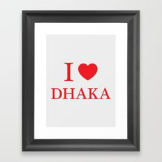 I Love Dhaka Framed Art Print