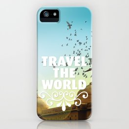 Travel the world typography quotation iPhone Case